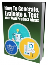 Generate, Evaluate & Test Your Own Product Ideas Private Label Rights