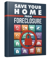 Save Your Home From Foreclosure Private Label Rights