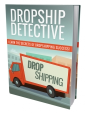 Dropship Detective Private Label Rights