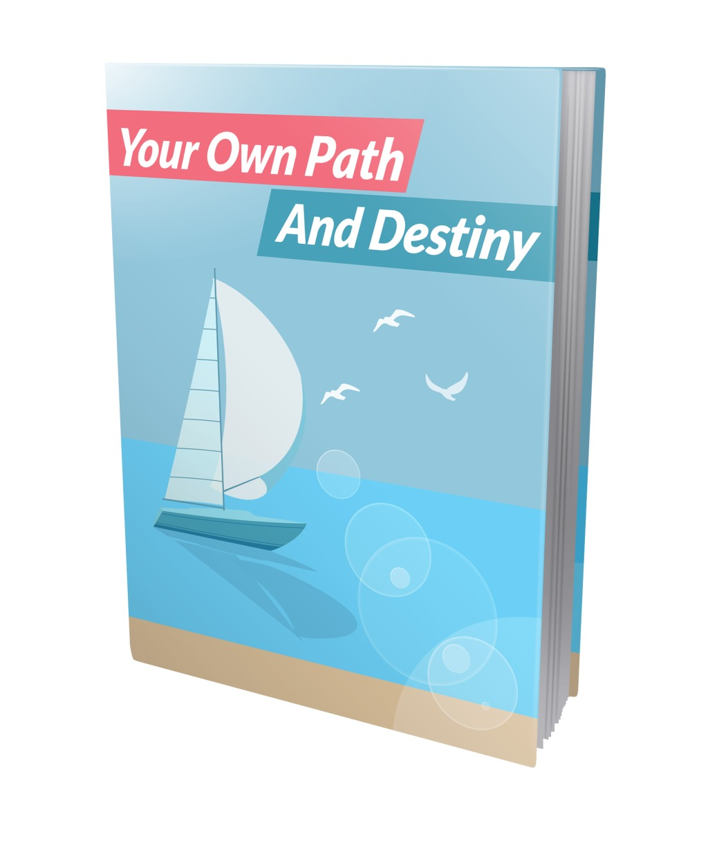 Your Own Path And Destiny