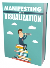 Manifesting With Visualization Private Label Rights
