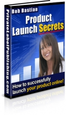 Product Launch Secrets Private Label Rights