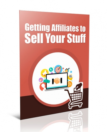 Get Affiliates to Sell Your Stuff