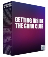 Getting Inside The Guru Club Private Label Rights