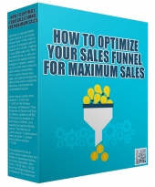 How To Optimize Your Sales Funnel For Maximum Sales Private Label Rights