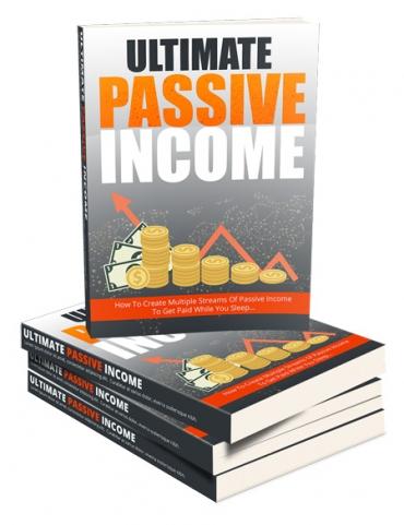 Ultimate Passive Income