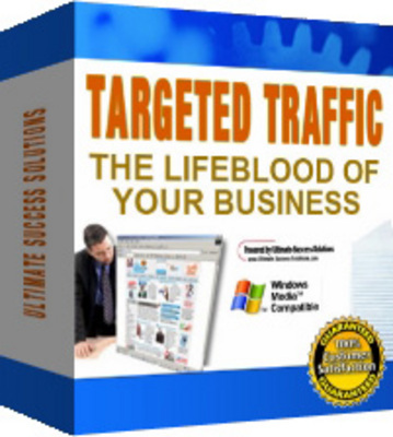 Targeted Traffic : The Lifeblood Of Your Business