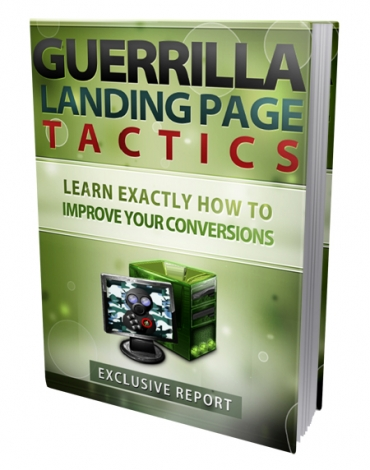 Guerilla Landing Page Tactics