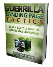 Guerilla Landing Page Tactics Private Label Rights