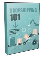 Dropshipping 101 Video Upgrade Private Label Rights