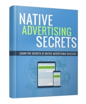 Native Advertising Secrets Private Label Rights