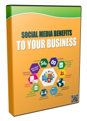 Social Media Benefits to Your Business Private Label Rights