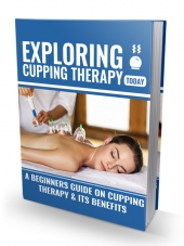 Exploring Cupping Therapy Today Private Label Rights