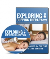 Exploring Cupping Therapy Video Upgrade Private Label Rights