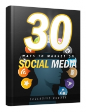 30 Ways to Market on Social Media Private Label Rights