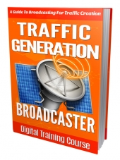 Traffic Generation Broadcaster Private Label Rights