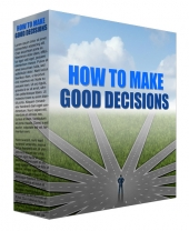 How to Make Good Decisions Podcast Private Label Rights