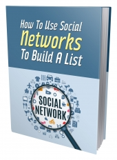 How to Use Social Networks to Build a List Private Label Rights
