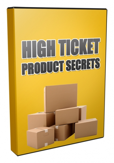 High Ticket Product Secrets