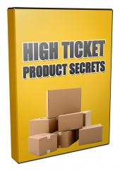 High Ticket Product Secrets Private Label Rights