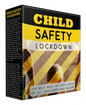 Child Safety Lockdown Video Upgrade Private Label Rights