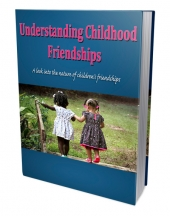 Understanding Childhood Friendships Private Label Rights