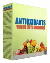 Antioxidants Video Site Builder Private Label Rights