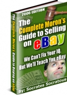 The Complete Moron's Guide to Selling on eBay Private Label Rights