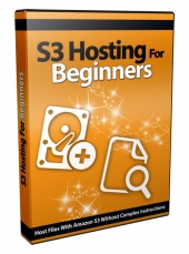 S3 Hosting for Beginners Private Label Rights