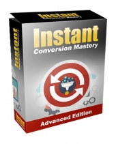 Instant Conversion Mastery Advanced Private Label Rights