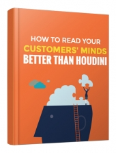 How To Read Your Customers' Minds Better Than Houdini Private Label Rights