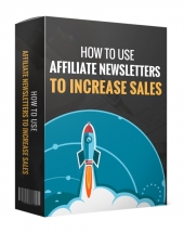 How to use Affiliate Newsletters Private Label Rights
