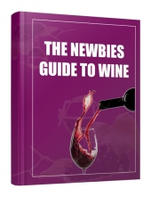 The Newbie Guide to Wine Private Label Rights
