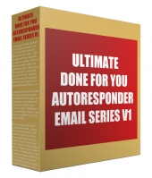 Ultimate Done For You Autoresponder Email Series V1 Private Label Rights