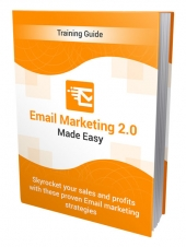 Email Marketing 2.0 Made Easy Private Label Rights