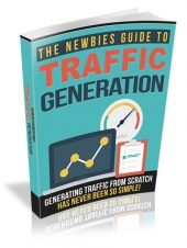 The Newbies Guide To Traffic Generation Private Label Rights