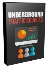 Underground Traffic Sources Private Label Rights