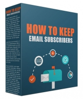How to Keep Your Email Subscribers Private Label Rights