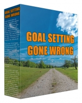 Goal Setting Went Wrong Private Label Rights