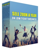 Sell 200K a Year in Low Ticket Business Private Label Rights