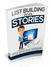 List Building With Stories - Upsell Private Label Rights