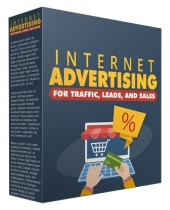 Internet Advertising for Traffic Leads and Sales Private Label Rights
