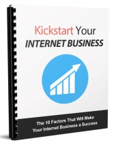 Kickstart Your Internet Business Private Label Rights