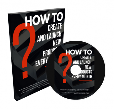 How To Create And Launch New Products Every Month