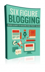 Six Figure Blogging Private Label Rights
