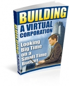 Building A Virtual Corporation Private Label Rights