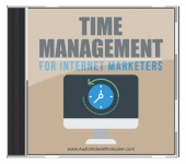 Time Management for Internet Marketers Private Label Rights