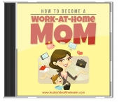 How To Become A Work From Home Mom Private Label Rights