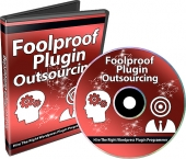Foolproof Plugin Outsourcing Private Label Rights