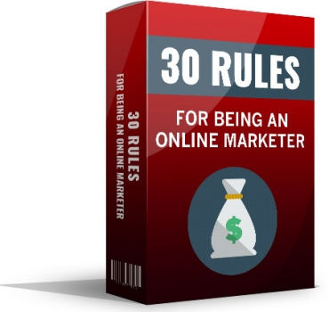 30 Rules For Being An Online Marketer
